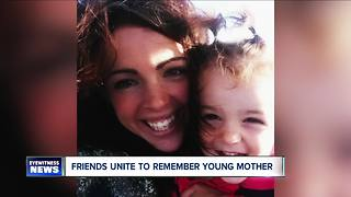friends unite to remember young mother - Video
