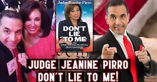 """Judge Jeanine Pirro Says """"DON'T LIE TO ME!"""""""