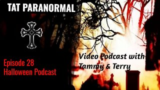 Terry and Tammy Talk about Halloween