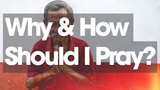 5. Why & How Do I Pray? Alpha Series (Discover Christianity)