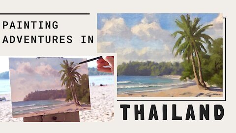 Painting Adventures in THAILAND