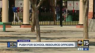 Glendale adding resource officers to schools to increase safety - Video