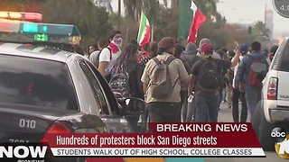 Hundreds of protesters block San Diego streets