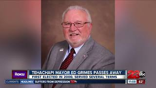 Tehachapi Mayor Ed Grimes passes away - Video