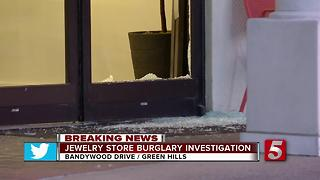 Green Hills Jewelry Store Burglarized - Video