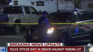 Police officer shot in Oregon Walmart parking lot - Video