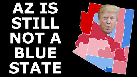 POPULISM WINS ARIZONA? - Why Arizona Will NOT Become a Solid Blue State Anytime Soon