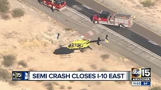 Serious crash blocks eastbound I-10 in western Arizona - Video