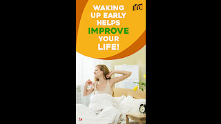 4 Ways to improve your life by waking up Early *