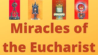 Miracles of the Eucharist Preview