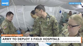 U.S. Army Will Deploy Combat Hospitals To New York And Washington