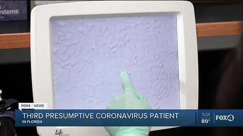 3 confirmed with a presumptive positive case of the coronavirus, or COVID-19 in Florida