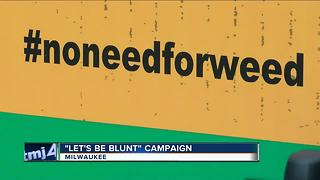 'Let's be Blunt;' Anti-weed phrases created by teens now on local buses - Video