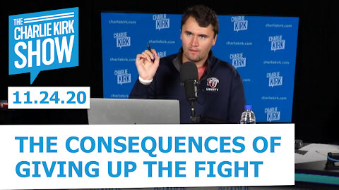 The Consequences of Giving Up The Fight