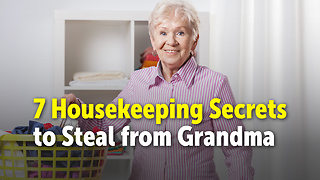 7 Housekeeping Secrets to Steal from Grandma - Video