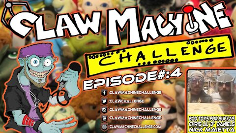 Claw Machine Challenge Ep#4 Featuring the B.O.D Toys for Suckas - Chris Lil'd Daniels & Nick Maietta
