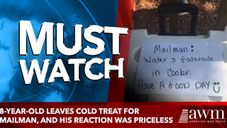 8-year-old leaves cold treat for mailman, and his reaction was priceless - Video