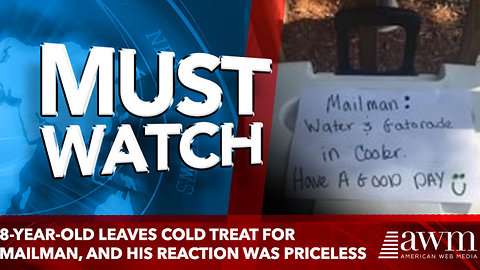 8-year-old leaves cold treat for mailman, and his reaction was priceless