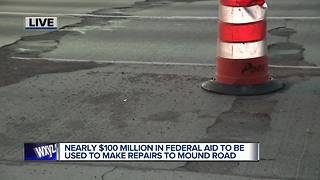 $98M federal grant to fix Mound Road - Video