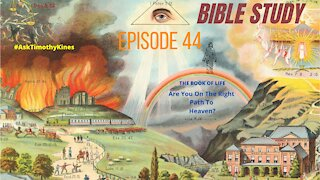 BIBLE STUDY; EPISODE 44