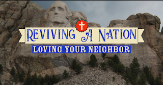 Reviving A Nation: Loving Your Neighbor