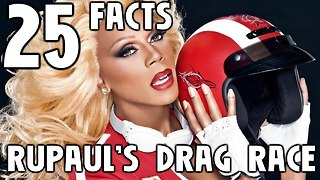 25 Facts About RuPaul's Drag Race - Video