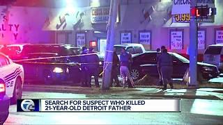 Search for suspect who killed 21-year-old Detroit father - Video