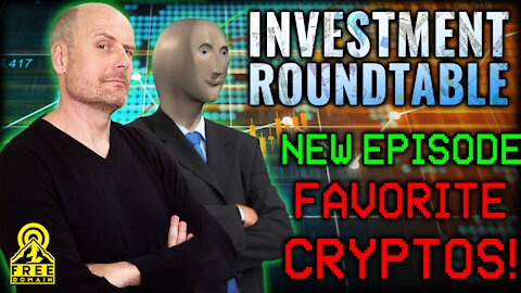 Freedomain Investment Roundtable: FAVORITE CRYPTOS (and why)