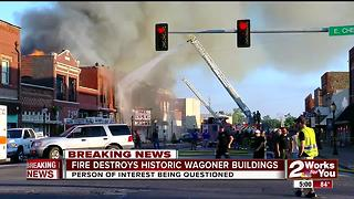 Fire destorys historic Wagoner buildings - Video