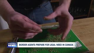 Border officials preparing as Canada nears legalizing marijuana