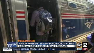 Amtrak Northeast offering Dunkin Donuts coffee - Video