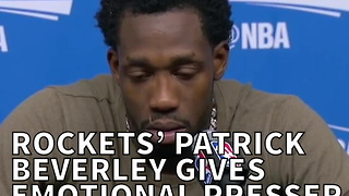 Rockets' Patrick Beverley Gives Emotional Presser After Losing His Grandfather - Video