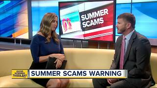 Beware of summer scams, financial advisor says - Video