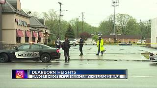 Officer shoots, kills man carrying rifle in Dearborn Heights