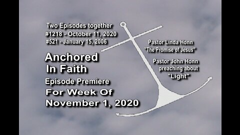 Week of November 1, 2020 - Anchored in Faith Episode Premiere 1218