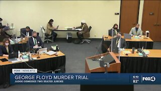 Judge dismisses two jurors in Chauvin trial