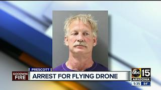 Prescott Valley man arrested for delaying Goodwin Fire fight with drone - Video