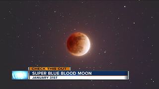 Lunar trifecta: Rare 'super blue blood moon' will light the sky this week - Video