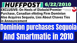 Dominion Voting Purchased Sequoia and Smartmatic in June 2010 - Huffpost