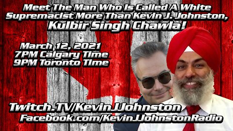 The Truth About India, Terrorism and Khalistan with Kulbir Singh and Kevin J. Johnston