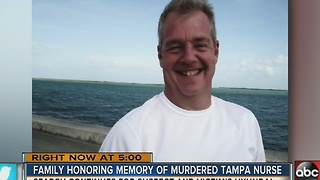 Family honoring memory of murdered Tampa nurse