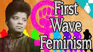 Stuff Mom Never Told You: First Wave Feminism without White Women - Video