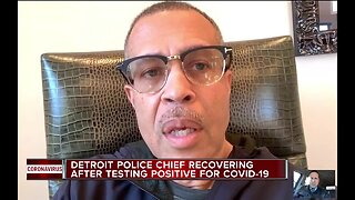 Detroit police chief recovering after testing positive for COVID-19