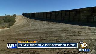 Trump clarifies plan to send troops to border - Video