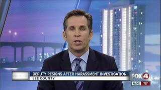 Deputy Resigns After Harrasment Investigation - Video