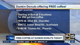 Three Valley Dunkin' Donuts stores offering free coffee to first 250 guests - Video