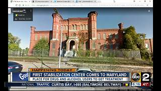 First stabilization center coming to Maryland - Video