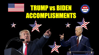 Trump vs Biden - Accomplishments