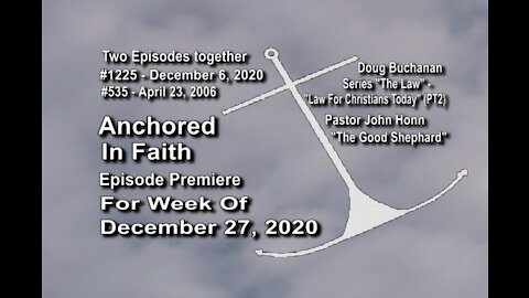 Week of December 27, 2020 - Anchored in Faith Episode Premiere 1225