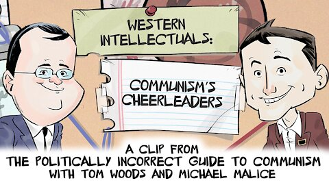 Western Intellectuals: Communism's Cheerleaders | Politically Incorrect Guide to Communism